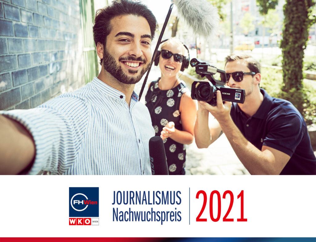 Journalismus Nachwuchspreis 2021 der FHWien der WKW